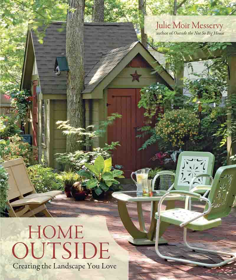 The cover of Home Outside by Julie Moir Messervy